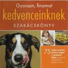 Szakácskönyv kutyásoknak és macskásoknak